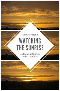 Watch the sunrise. Outdoor activities that you can do with a toddler from Very Much So blog